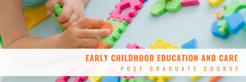 Post graduate in early childhood education